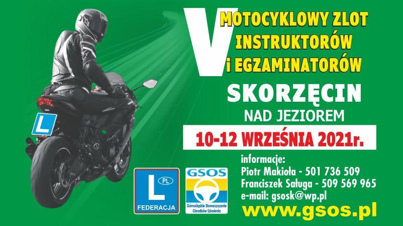 V Motocyklowy Zlot Instruktorów i Egzaminatorów Skorzęcin 2021
